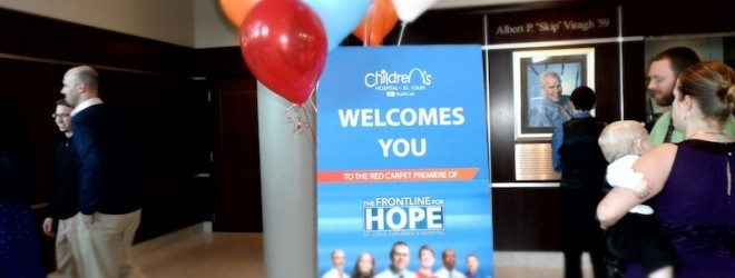 Red Carpet Premiere of St. Louis Children's Hospital Frontline for Hope