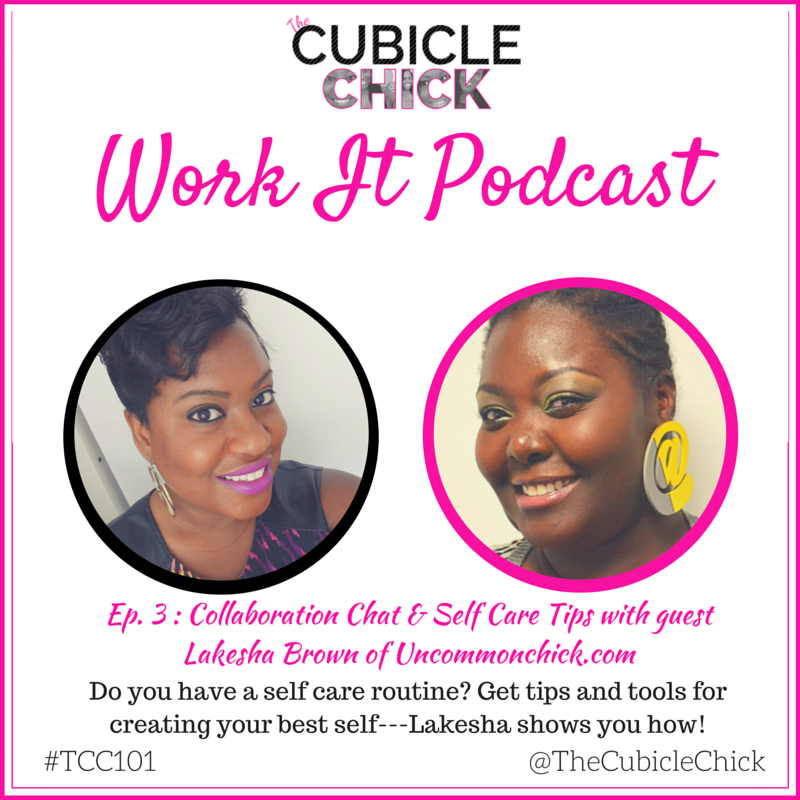 Work It Podcast Episode 3