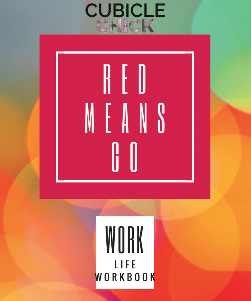 Red Means Go Workbook